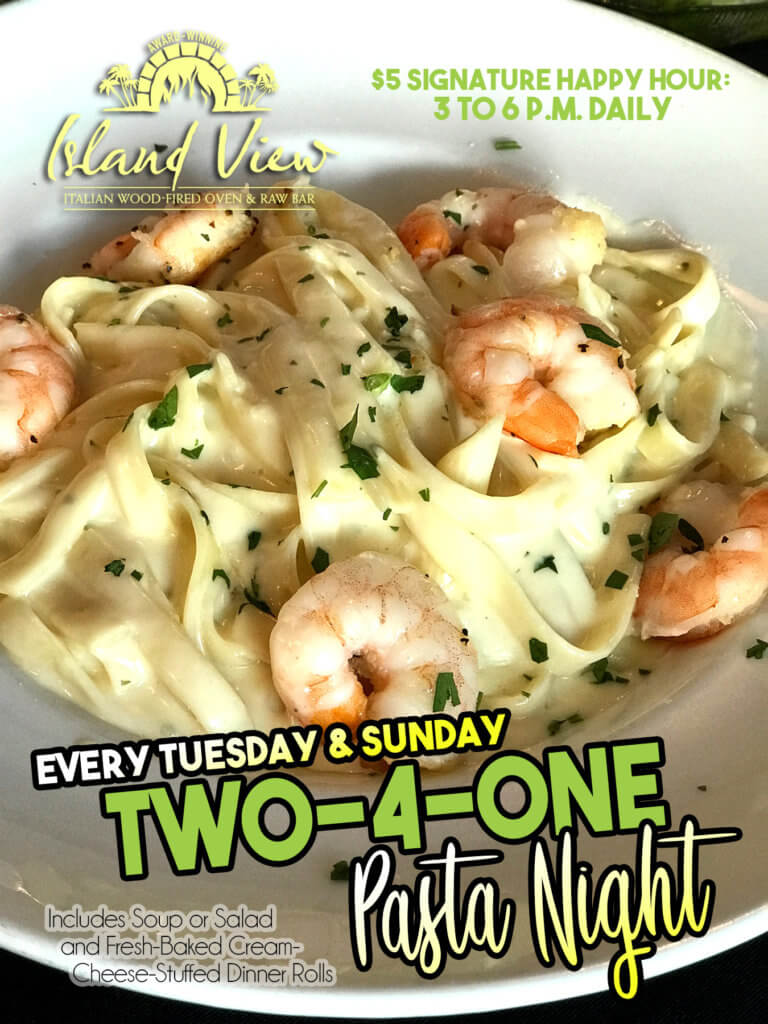 Flyer for 2 for 1 pasta night at the Island View Restaurant.